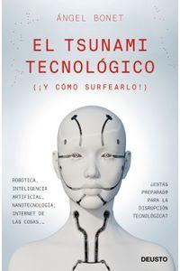 lib-el-tsunami-tecnologico-grupo-planeta-9788423429813
