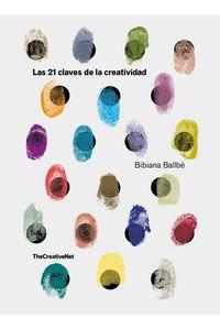 lib-las-21-claves-de-la-creatividad-grupo-planeta-9788417560102