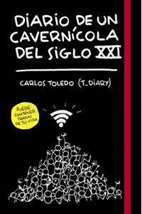 lib-diario-de-un-cavernicola-del-siglo-xxi-grupo-planeta-9788417560393