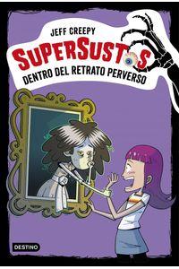 lib-supersustos-dentro-del-retrato-perverso-grupo-planeta-9788408196600