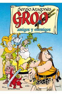 lib-groo-amigos-y-enemigos-grupo-planeta-9788491735908