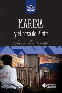 bw-marina-y-el-caso-de-plata-universidad-pontificia-bolivariana-9789587646382