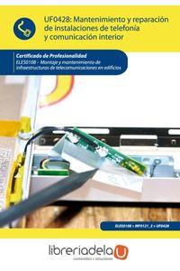 ag-mantenimiento-y-reparacion-de-instalaciones-de-telefonia-y-comunicacion-ic-editorial-9788415648994