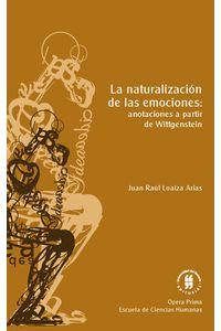la-naturalizacion-de-las-emociones-anotaciones-a-partir-de-wittgenstein-9789587387230-uros