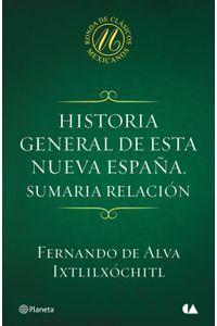 lib-historia-general-de-esta-nueva-espana-sumaria-relacion-grupo-planeta-9786070722547