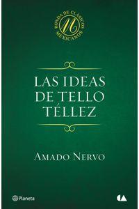 lib-las-ideas-de-tello-tellez-grupo-planeta-9786070722615