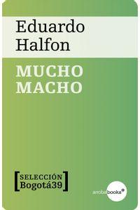 lib-mucho-macho-crculo-de-lectores-de-colombia-9788416103089