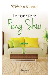lib-los-mejores-tips-de-feng-shui-grupo-planeta-9786070727542