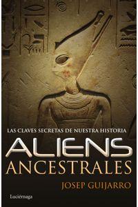 lib-aliens-ancestrales-grupo-planeta-9788415864769