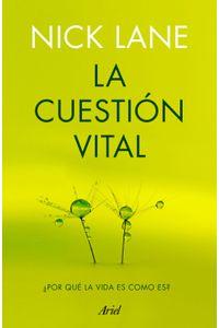 lib-la-cuestion-vital-grupo-planeta-9788434423268