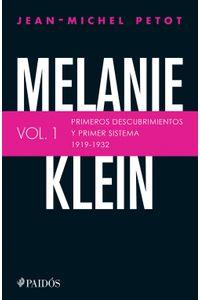 lib-melanie-klein-primeros-descubrimientos-y-primer-sistema-19191932-grupo-planeta-9786077471196