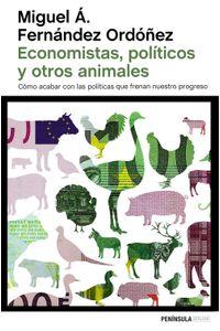 lib-economistas-politicos-y-otros-animales-grupo-planeta-9788499424866