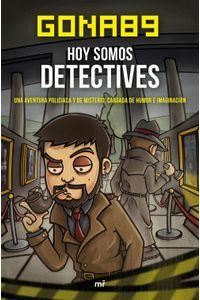 lib-hoy-somos-detectives-grupo-planeta-9788427042667