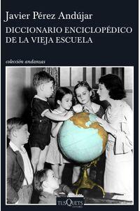 lib-diccionario-enciclopedico-de-la-vieja-escuela-grupo-planeta-9788490663028