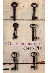 lib-la-vida-amarga-traduccion-espanola-grupo-planeta-9788423351220
