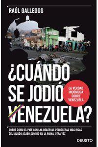 lib-cuando-se-jodio-venezuela-grupo-planeta-9788423426416