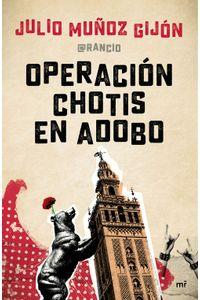lib-operacion-chotis-en-adobo-grupo-planeta-9788427043350