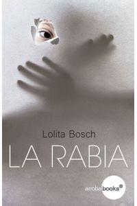 lib-la-rabia-crculo-de-lectores-de-colombia-9788416826100