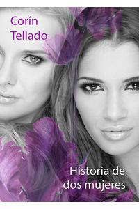 lib-historia-de-dos-mujeres-grupo-planeta-9788491622352