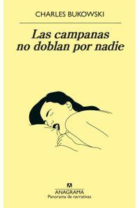 lib-las-campanas-no-doblan-por-nadie-editorial-anagrama-9788433940209