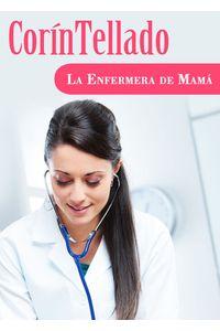 lib-la-enfermera-de-mama-grupo-planeta-9788491622581