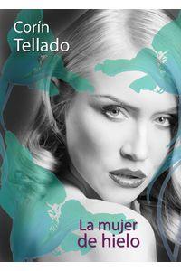 lib-la-mujer-de-hielo-grupo-planeta-9788491622703