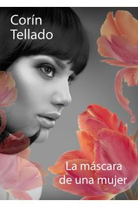 lib-la-mascara-de-una-mujer-grupo-planeta-9788491622680