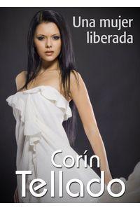 lib-una-mujer-liberada-grupo-planeta-9788491625421