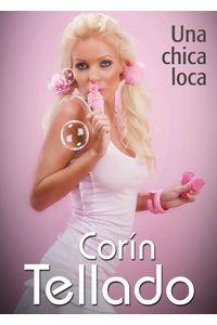 lib-una-chica-loca-grupo-planeta-9788491625377