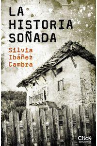 lib-la-historia-sonada-grupo-planeta-9788408170730