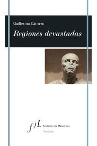 lib-regiones-devastadas-grupo-planeta-9788415673569