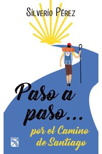 lib-paso-a-paso-por-el-camino-de-santiago-grupo-planeta-9786070740862
