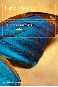 lib-la-metamorfosis-del-mundo-grupo-planeta-9788449333453