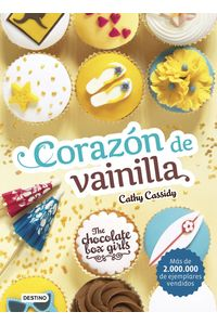 lib-the-chocolate-box-girls-corazon-de-vainilla-grupo-planeta-9788408172987