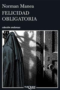 lib-felicidad-obligatoria-grupo-planeta-9788490664261