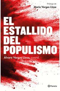 lib-el-estallido-del-populismo-grupo-planeta-9788408174233