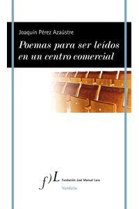 lib-poemas-para-ser-leidos-en-un-centro-comercial-grupo-planeta-9788415673736