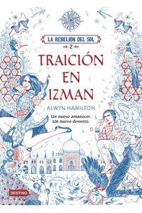 lib-la-rebelion-del-sol-traicion-en-izman-grupo-planeta-9788408178163