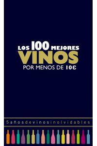 lib-los-100-mejores-vinos-por-menos-de-10-euros-2018-grupo-planeta-9788408179221