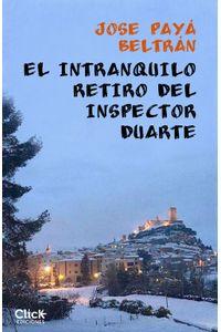 lib-el-intranquilo-retiro-del-inspector-duarte-grupo-planeta-9788408185598