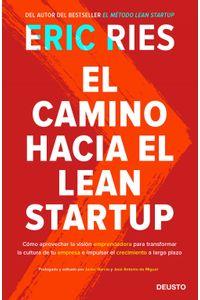 lib-el-camino-hacia-el-lean-startup-grupo-planeta-9788423429349