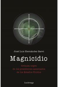 lib-magnicidio-grupo-planeta-9788417371159