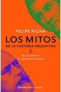 lib-los-mitos-de-la-historia-argentina-2-grupo-planeta-9789504925682