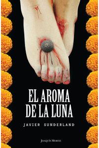 lib-el-aroma-de-la-luna-grupo-planeta-9786070716003