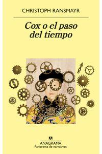 lib-cox-o-el-paso-del-tiempo-editorial-anagrama-9788433940216