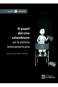 el-papel-del-cine-colombiano-en-la-escena-latinoamericana-9789581205219-USAB