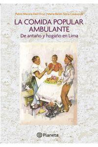 lib-la-comida-popular-ambulante-de-antano-y-hogano-en-lima-grupo-planeta-9786123193072