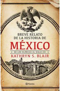 lib-breve-relato-de-la-historia-de-mexico-grupo-planeta-9786070761317