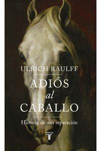 adios-al-caballo-9789589219850-rhmc