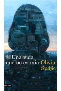 lib-una-vida-que-no-es-mia-grupo-planeta-9788423355129